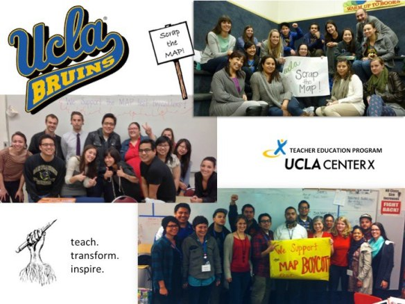 UCLA Teacher Education Program students and faculty stand in solidarity with Garfield High School testing boycott!